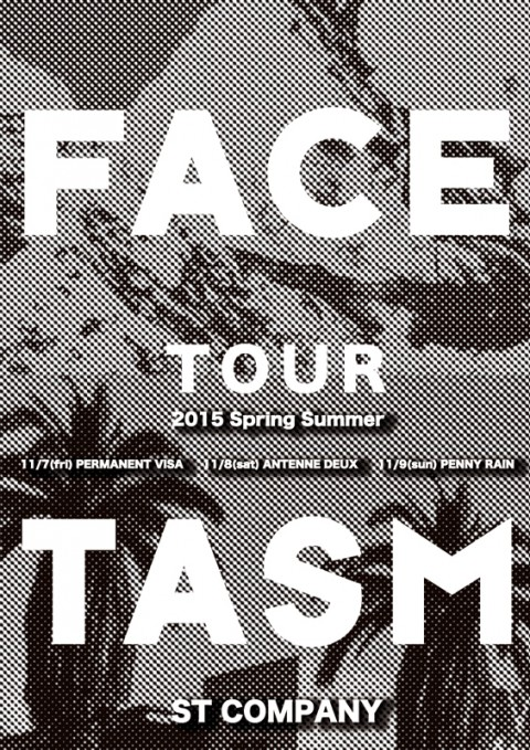 FACETASM2015SS_tour