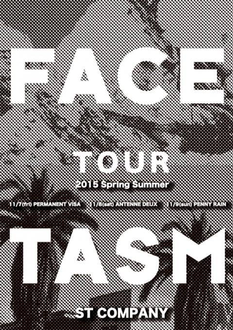 FACETASM2015SS_tour 00